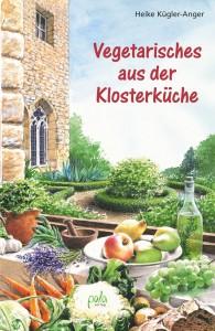 Kochbuch Vegetarisches aus der Klosterküche