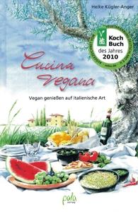 Kochbuch Cucina vegana - Vegan genießen auf italienische Art